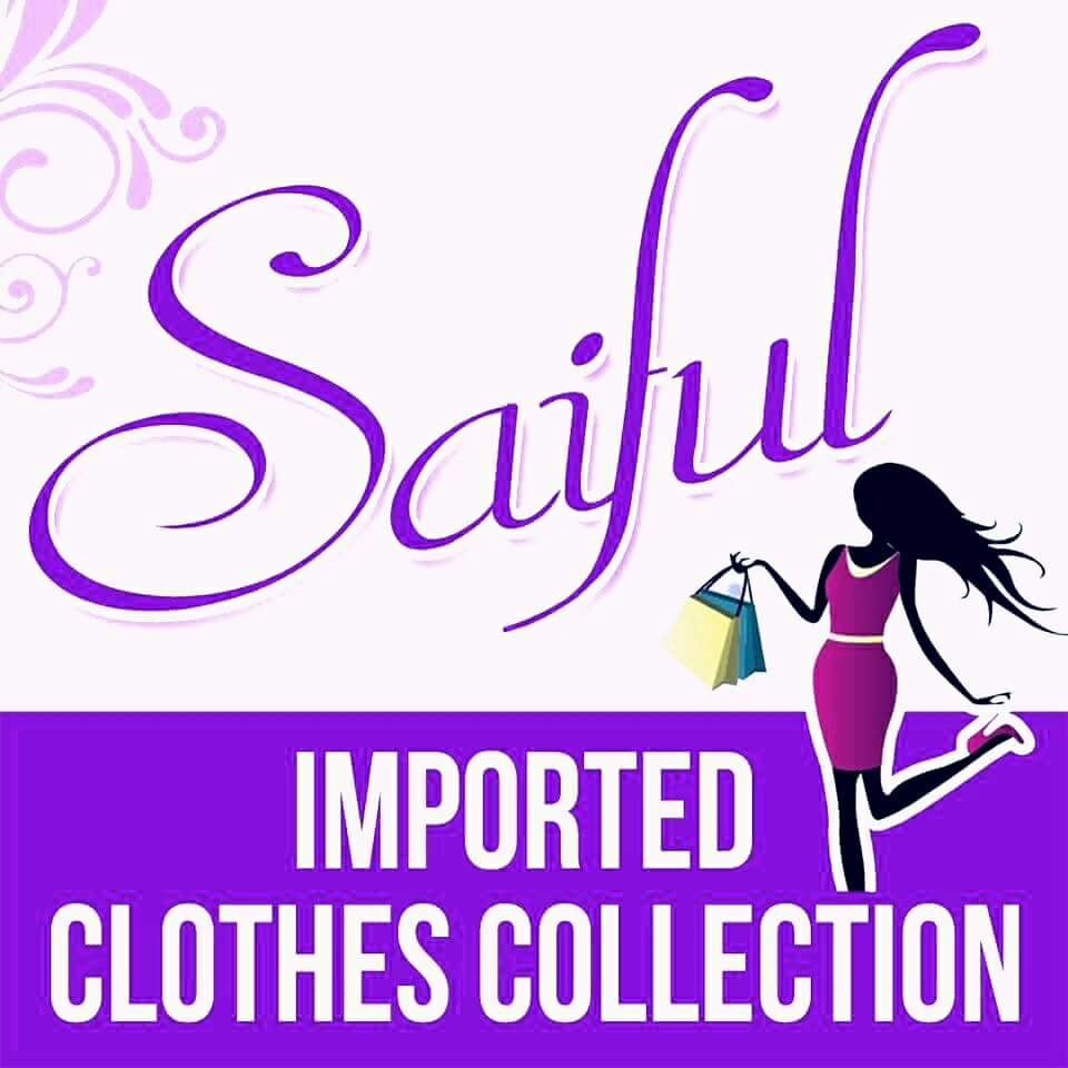 Saiful Imported Clothes Collection